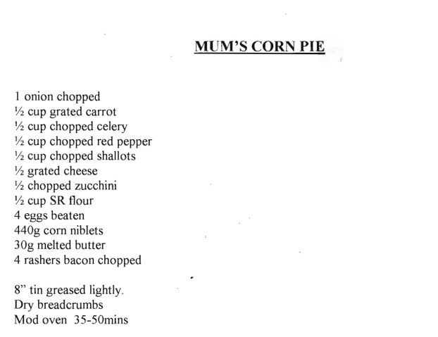 Mum's corn pie Crop